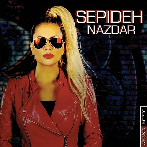 Play & Download Nazdar by Sepideh | Napster