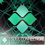 Play & Download Night City EP by Soul Connection | Napster