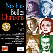 Play & Download Nos plus belles chansons, Vol. 6: 1935-1940 by Various Artists | Napster