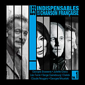 Play & Download Les indispensables de la chanson française, Vol. 1 by Various Artists | Napster