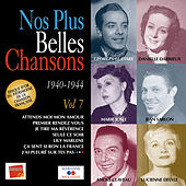 Play & Download Nos plus belles chansons, Vol. 7: 1940-1944 by Various Artists | Napster