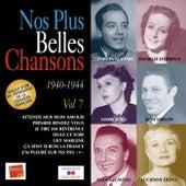 Nos plus belles chansons, Vol. 7: 1940-1944 by Various Artists