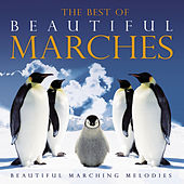 Play & Download The Best of Beautiful Marches by LA SYMPHONIA | Napster