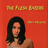 Miss Muerte by The Flesh Eaters
