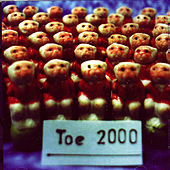 Play & Download Toe 2000 by Toe | Napster