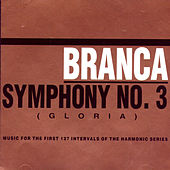 Play & Download Symphony No. 3 (gloria) by Glenn Branca | Napster