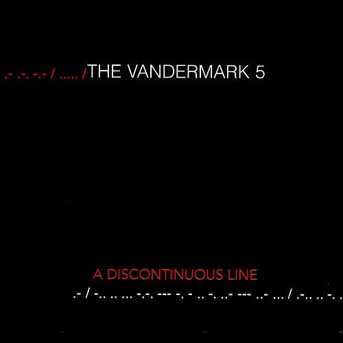 Play & Download A Discontinous Line by The Vandermark 5 | Napster