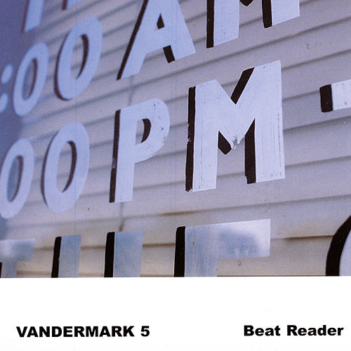 Play & Download Beat Reader by The Vandermark 5 | Napster