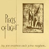 Play & Download Pieces Of Light by Joe McPhee | Napster