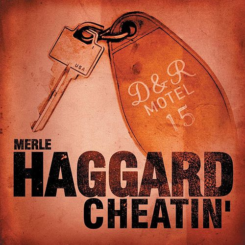 Play & Download Cheatin' by Merle Haggard | Napster