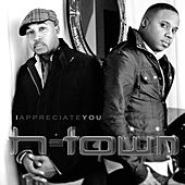 Play & Download I Appreciate You by H-Town | Napster