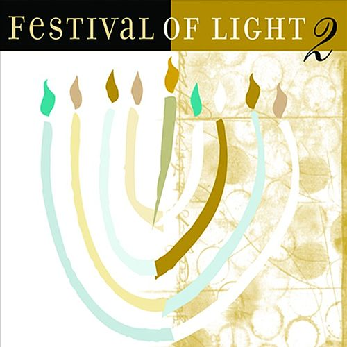 Play & Download Festival Of Light 2 by Various Artists | Napster