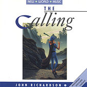 Play & Download The Calling by John Richardson | Napster