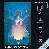 Play & Download Earth Healer by Medwyn Goodall | Napster