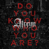 Play & Download Do You Know Who You Are? by Atreyu | Napster