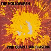 Play & Download Pink Quartz Sun Blasting by The Hollow Men | Napster