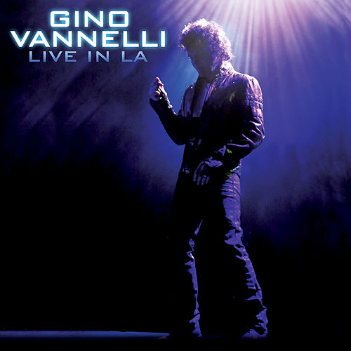 Play & Download Live In LA by Gino Vannelli | Napster