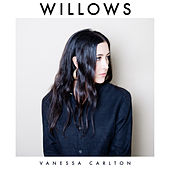 Play & Download Willows by Vanessa Carlton | Napster