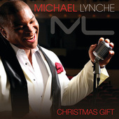 Play & Download Christmas Gift by Michael Lynche | Napster