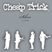 Play & Download Silver by Cheap Trick | Napster