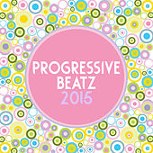 Progressive Beatz by Various Artists