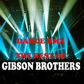 The Best of (Dance Remix) by Gibson Brothers