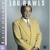 The Legendary Lou Rawls by Lou Rawls