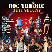 Play & Download Roc the Mic (Buffalo, NY Edition) by Various Artists | Napster