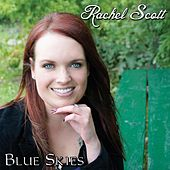Play & Download Blue Skies by Rachel Scott | Napster
