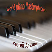 Play & Download World Piano Masterpieces by Сергей Владимирович Алехин | Napster