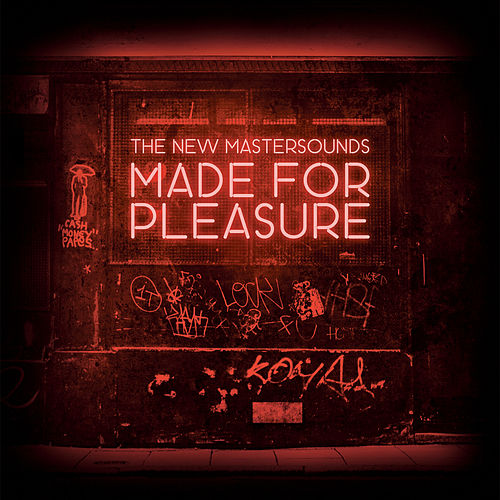 Made for Pleasure by New Mastersounds