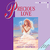 Play & Download Precious Love by Philip Chapman | Napster