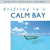 Drifting in a Calm Bay by Natural Sounds