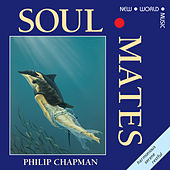 Play & Download Soul Mates by Philip Chapman | Napster