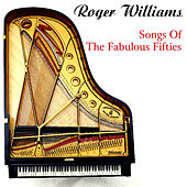 Play & Download Songs Of The Fabulous Fifties by Roger Williams | Napster