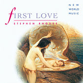 Play & Download First Love by Stephen Rhodes | Napster