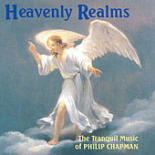 Play & Download Heavenly Realms by Philip Chapman | Napster