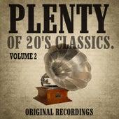 Plenty of 20's Classics, Vol. 2 by Various Artists