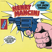 The Cop Show Themes by Henry Mancini