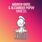 Play & Download Mimesis by Andrew Rayel | Napster