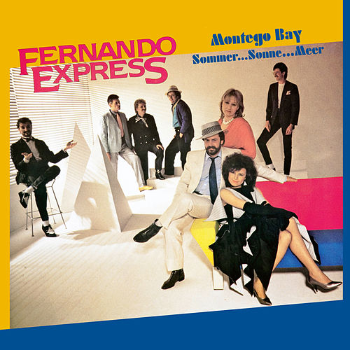 Play & Download Montego Bay (Sommer ... Sonne ... Meer) by Fernando Express | Napster