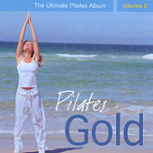 Pilates Gold - The Ultimate Pilates Album, Vol. 2 by Llewellyn