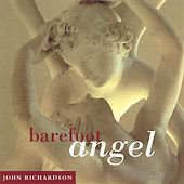 Play & Download Barefoot Angel by John Richardson | Napster