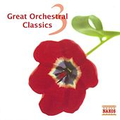 Great Orchestral Classics, Vol. 3 by Various Artists