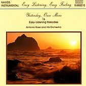 Play & Download Yesterday, Once More: 16 Easy Listening Melodies by Antonio Rossi | Napster