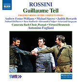 Play & Download Rossini: Guillaume Tell (Complete Version Live) by Various Artists | Napster