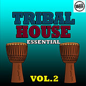 Play & Download Tribal House Essential - Vol. 2 by Various Artists | Napster