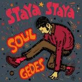 Soul Gedes de Staya  Staya