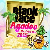 Play & Download Agadoo (The Crisp Mix 2015) by Black Lace | Napster