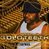 Play & Download GoldTeeth by Chapman | Napster